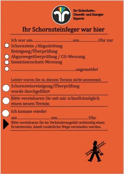 """Ansagezettel """"Der Schornsteinfeger war hier"""""""" DIN A 6, orange"""""""